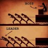 Boss e leader: sapete qual è la differenza?
